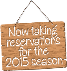Now taking reservations for the 2013 season
